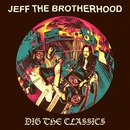 Dig The Classics/JEFF the Brotherhood