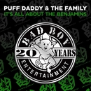 It's All About The Benjamins/Puff Daddy & The Family