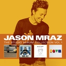 The Studio Album Collection, Volume One/Jason Mraz