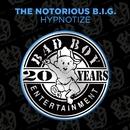 Hypnotize/Notorious B.I.G.