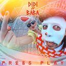 Press Play/Didi & Baba
