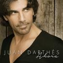 Ahora/Juan Darthés