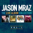 The Live Album Collection, Volume One/Jason Mraz