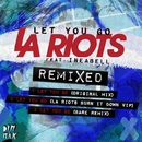 Let You Go (feat. Ineabell) [Remixed]/LA Riots