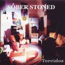 Sôber Stoned (Torcidos)/Sôber