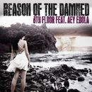 Reason of The Damned (feat. Aey Ebola)/8th Floor