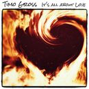 It's All About Love/Timo Gross
