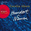 Hundert Namen (Gekürzte Fassung)/Cecelia Ahern