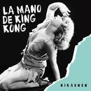 La Mano de King Kong/Nikaenen