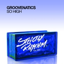 So High/Groovenatics