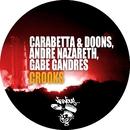 Crooks/Carabetta, Doons, Andre Nazareth, Gabe Gandres