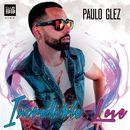 Incredible Love/Paulo Glez