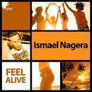 Feel Alive/Ismael Nagera
