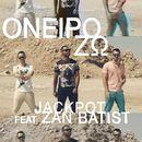 Oneiro Zo [feat. Zan Batist]/JackPot