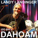 [Do bin I] Dahoam/Landy Landinger