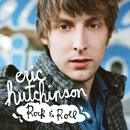 Rock & Roll/Eric Hutchinson