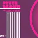 Get Funky With Me - The Best Of The TK Years/Peter Brown