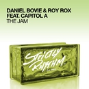 The Jam (feat. Capitol A)/Daniel Bovie & Roy Rox