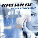 Born to Be Wild/Kim Wilde