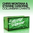 Columbian Chants/Chris Montana & Etienne Ozborne