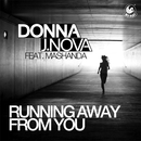 Running Away from You (feat. Mashanda)/Donna J. Nova