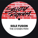 The Chosen Path/Sole Fusion