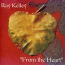 From the Heart/Ray Kelley Band