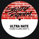 Found a Cure (Pt. I)/Ultra Naté