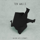 Walking With Elephants/Ten Walls