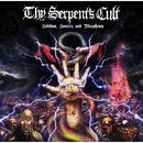 Sedition, Sorcery and Blasphemy/Thy Serpent's Cult
