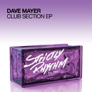 Club Section EP/Dave Mayer