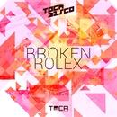 Broken Rolex/Tocadisco