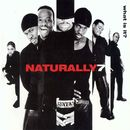 What Is It?/Naturally 7