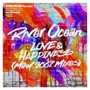 Love & Happiness (Yemaya Y Ochun) (MAW Remixes)/River Ocean Feat. India
