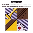 Reich: The Four Sections, Music for Mallet Instruments, Voices and Organ/London Symphony Orchestra, Michael Tilson Thomas, Steve Reich and Musicians