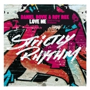 Love Me (feat. Nelson)/Daniel Bovie & Roy Rox