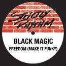 Freedom/Black Magic