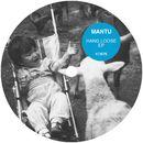 Hang Loose EP (Remixes)/MANTU