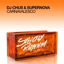 Carnavalesco/DJ Chus & Supernova