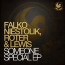 Someone Special Ep/Falko Niestolik & Roter & Lewis