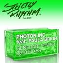 Generate Power (feat. Paula Brion) [2010 Mixes]/Photon Inc.