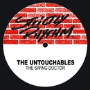 The Swing Doctor/The Untouchables