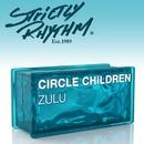 Zulu (MastikSoul Remix)/Circle Children