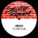 It's Time to Jam/Mecca