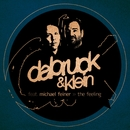 The Feeling (feat. Michael Feiner) [Remixes Part 2]/Dabruck & Klein