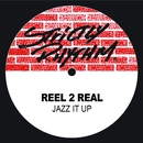 Jazz It Up/Reel 2 Real