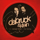 The Feeling (feat. Michael Feiner)/Dabruck & Klein