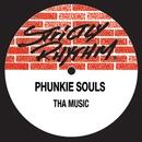 Tha Music/Phunkie Souls
