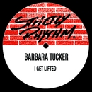 I Get Lifted/Barbara Tucker