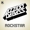 Rockstar/Azzido Da Bass